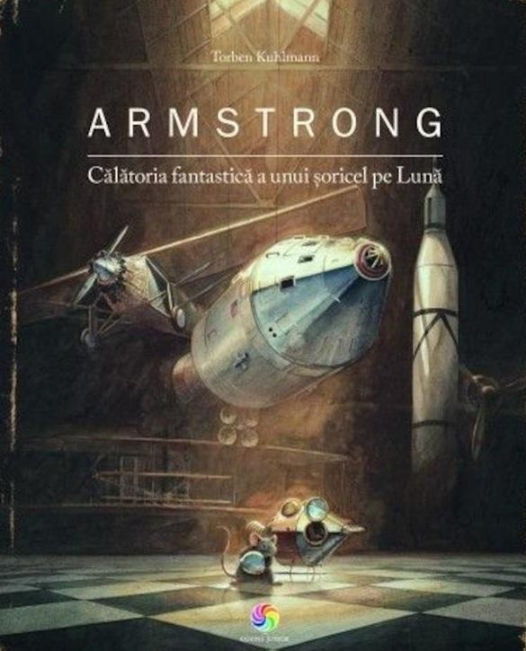 cărți de povești pentru copii. armstrong, călătoria unui șoricel pe lună